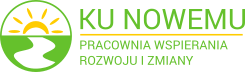 KU NOWEMU – Pracownia Wspierania Rozwoju i Zmiany